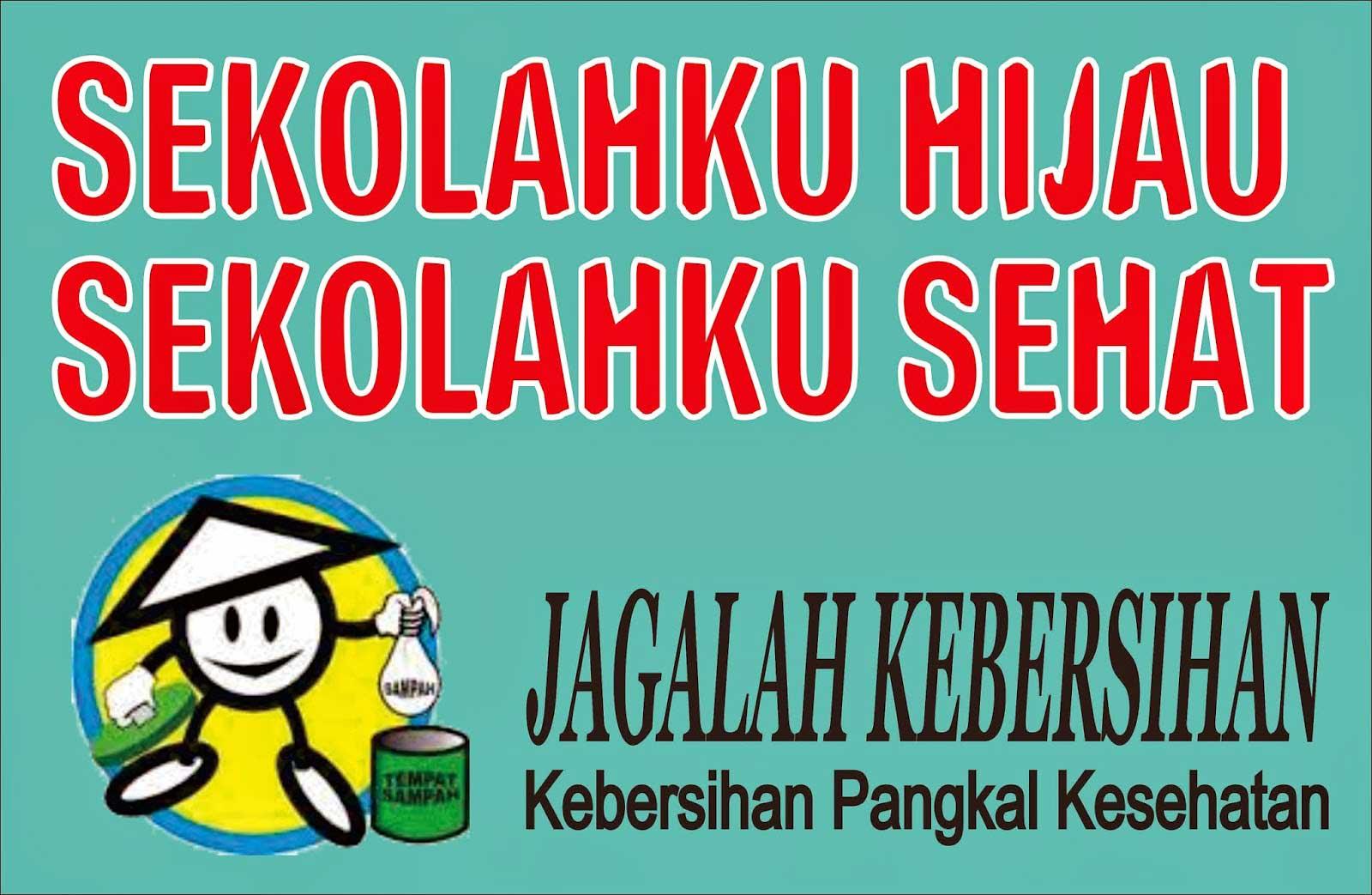 Materi Pelajaran 9: Contoh Gambar Slogan Kebersihan