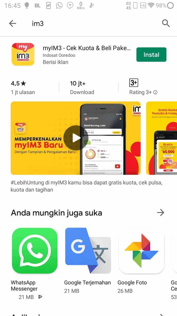 Download dan install terlebih dahulu aplikasi MyIM3 dari Google Play Store atau App store
